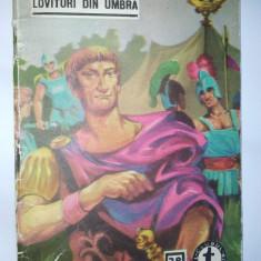 Clubul temerarilor - Nr. 38 Lovituri din umbra - Ion Topolog Paul Antim - Carte de aventura