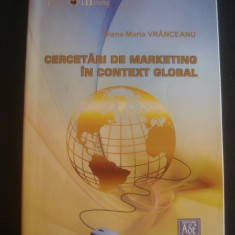 DIANA MARIA VRANCEANU - CERCETARI DE MARKETING IN CONTEXT GLOBAL