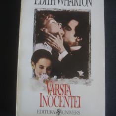 EDITH WHARTON - VARSTA INOCENTEI, 1994