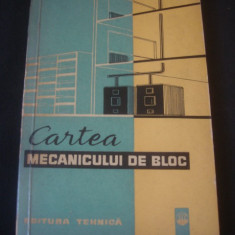 C. ALEXIANU * M. ROMALO - CARTEA MECANICULUI DE BLOC