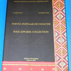 GEORGETA STOICA - PORTUL POPULAR DE COLECTIE (Folk Apparel Collection) -  Muscel
