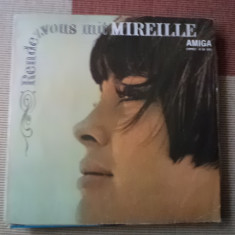 MIREILLE MATHIEU Rendezvous Mit Mireille disc vinyl lp muzica pop chanson amiga, VINIL