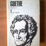 D1 Goethe - Opere 3, Teatru II - Roman, Anul publicarii: 1986