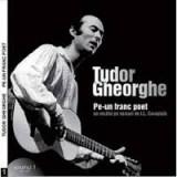 Tudor Gheorghe - Pe-un franc poet - un recital pe versuri de I.L. Caragiale, CD