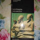 Civilizatia etruscilor-Larissa Bonfante - Istorie