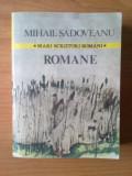k3 Mihail Sadoveanu - Romane (contine :Locul unde nu s-a intimplat nimic, Noptile de Sinziene, Ostrovul lupilor)