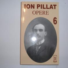 ION PILLAT - OPERE,VOL 6,RF6/2