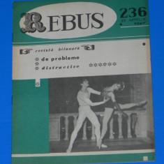 REVISTA REBUS 1967 NR 236 - NECOMPLETATA (00595 - Revista femei