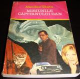 MISIUNILE CAPITANULUI DAN - Nicolae Tautu, Alta editura