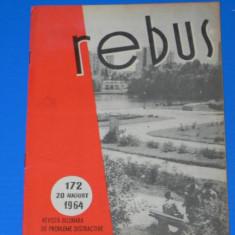 REVISTA REBUS 1964 NR 172 - NECOMPLETATA (00548 - Revista femei