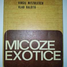 Micoze exotice - Virgil Nitzulescu si Vlad Balota Ed. Medicala 1981