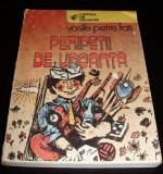 PERIPETII DE VACANTA - Vasile Petre Fati, Alta editura, 1986