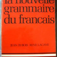 LA NOUVELLE GRAMMAIRE DU FRANCAIS ----------- LAROUSSE