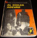 AL DOILEA ADEVAR - Antita Pugustopoulos - Jucan, Alta editura, 1978
