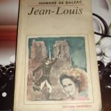 Honore de Balzac - Jean Louis - Roman, Anul publicarii: 1984