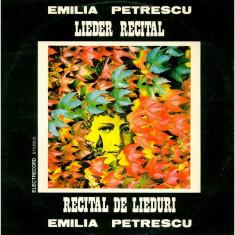Emilia Petrescu - Lieder Recital / Recital De Lieduri (Vinyl) - Muzica Opera electrecord, VINIL