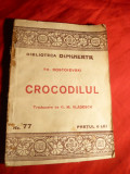 Th.Dostoievski - Crocodilul  ,si Adevarul -trad. G.M.Vladescu , cca.1930