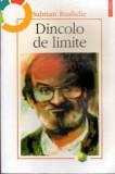 Dincolo de limite - de Salman Rushdie, Polirom, 2006