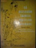 SA DEZLEGAM TAINELE TEXTELOR LITERARE Clasa a VI A - Carmen Iordachescu, Alta editura