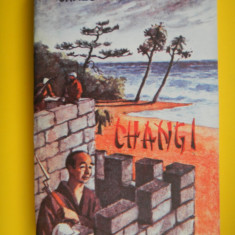 CHANGI James Clavell - Roman, Anul publicarii: 1992