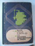 MASINI UTILAJE SI INSTALATII DIN INDUSTRIA CONSTRUCTIILOR DE MASINI - N. HUZUM, G. RANTZ