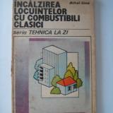 INCALZIREA LOCUINTEI CU COMBUSTIBILI CLASICI - MIHAI ILINA - Carti Energetica