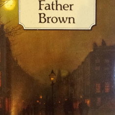 FATHER BROWN - G. K. Chesterton (carte in limba engleza) - Carte in engleza