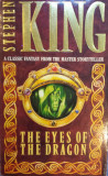 THE EYES OF THE DRAGON - Stephen King (carte in limba engleza), Stephen King