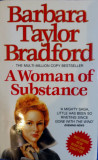 A WOMAN OF SUBSTANCE - Barbara Taylor Bradford (carte in limba engleza)
