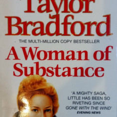 A WOMAN OF SUBSTANCE - Barbara Taylor Bradford (carte in limba engleza) - Carte in engleza