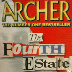 THE FOURTH ESTATE - Jeffrey Archer (carte in limba engleza) - Carte in engleza