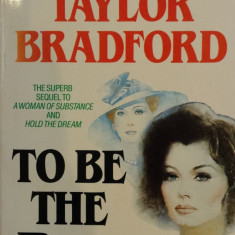 TO BE THE BEST - Barbara Taylor Bradford (carte in limba engleza) - Carte in engleza