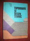 Topografie si desen tehnic -  C.Deaconescu , D.Anghelina, A.Barsan, A.Ionasec, I.Vieru , Z.Metes