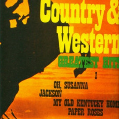 -Y- COUNTRY & WESTERN - GREATEST HITS (I) - DISC VINIL LP - Muzica Country electrecord