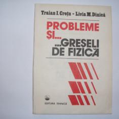 Traian I. Cretu si Livia M. Dinca - Probleme si... greseli de fizica, 16, RF2/3