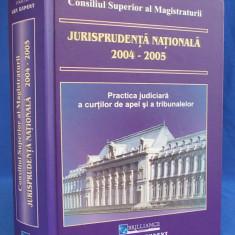JURISPRUDENTA NATIONALA 2004-2005 * PRACTICA JUDICIARA - 2006 - Carte Jurisprudenta