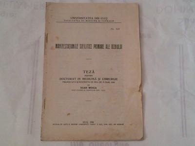 IOAN MOGA - MANIFESTATIIUNILE SIFILITICE PRIMAREALE OCHIULUI ~ teza pt.doctorat sustinuta  in ziua de 15 maiu 1930 ~ foto