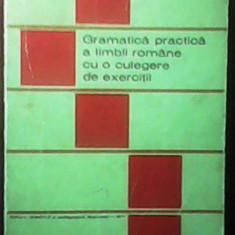 GRAMATICA PRACTICA A LIMBII ROMANE, cu o culegere de exercitii - Culegere Romana