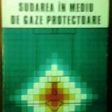 SUDAREA IN MEDIU DE GAZE PROTECTOARE, Alta editura