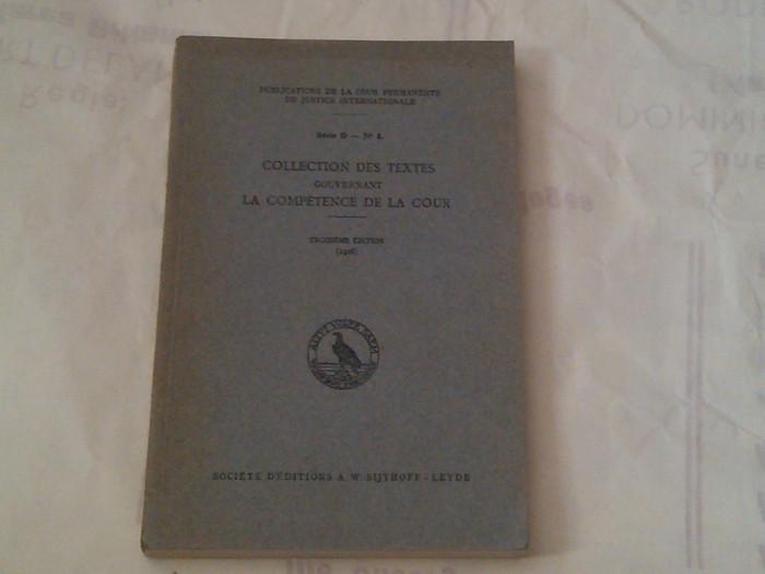 COLLECTION DES TEXTES GOUVERNANT LA COMPETENCE DE LA COUR ~ troisieme edition 1926 ~