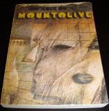 MOUNTOLIVE - Lawrence Durrell, Alta editura, 1983