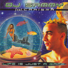 DJ Sammy feat. Carisma - Life Is Just A Game (1998, Germany) CD original - Muzica House