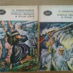 HRISTOS RASTIGNIT A II A OARA - N. KAZANTZAKIS