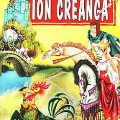 Ion Creanga - Povesti, povestiri, amintiri Regis 2013 numeroase ilustratii alb-negru de Livia Rusz Bibliografie scolara Noua - Carte de povesti
