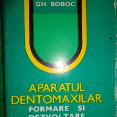 Aparatul dentomaxilar formare si dezvoltare-Gh.Boboc