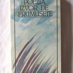 POEZIA, IZVOR DE FRUMUSETE, 1987. Poeti romani de la Dosoftei la Cartarescu.Noua, Alta editura, Anton Pann
