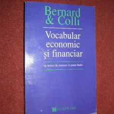 Bernard & Colli Vocabular economic si financiar cu indice de termeni in patru limbi - Carte Economie Politica