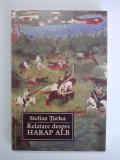 Relatare despre Harap Alb  - Stelian Turlea ( carte cu dedicatie si autograf) / C31P, Alta editura