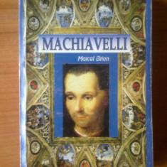 D4 Machiavelli - Marcel Brion - Istorie