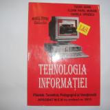 TEHNOLOGIA INFORMATIEI MANUAL PENTRU CLASA A IX-A TUDOR SORIN, RF6/3 - Manual scolar, Clasa 9, Informatica